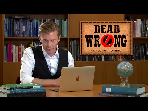 Dead Wrong® with Johan Norberg - Sweden: Socialism or Free Markets?