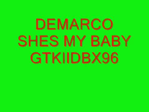 SHES MY BABY-DEMARCO