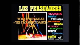 Los Persuaders - Yo quiero Bailar
