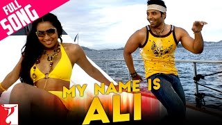 Download My Name Is Ali - Full Song | Dhoom:2 | Uday Chopra | Bipasha Basu MP3 song and Music Video