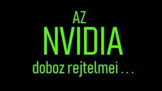 Az Nvidia doboz rejtelmei mp3 gratis