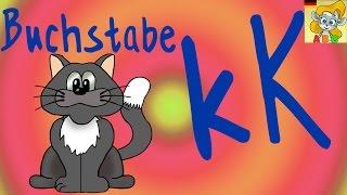 Das K Lied - Deutsche Lieder zum Mitsingen - Das Alphabet für Kinder