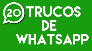 20 Tips and Tricks for WhatsApp that You Didn´t Know