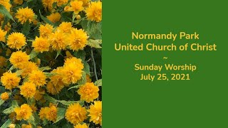 NPUCC Worship for Sunday, July 25th, 2021
