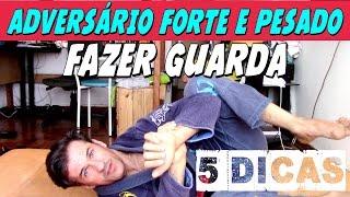 Jiu Jitsu 5 Dicas para Fazer Guarda contra oponentes mais fortes e mais pesados - Paulo Amf
