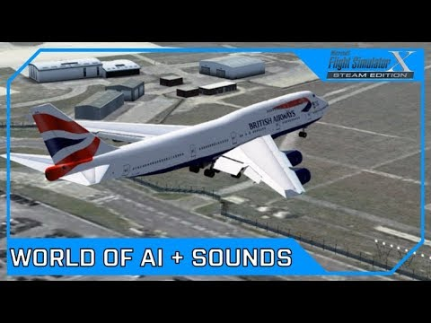 How to set up EVERY World of AI airline with REALISTIC SOUNDS - FSX &  FS2004 | Drawyah
