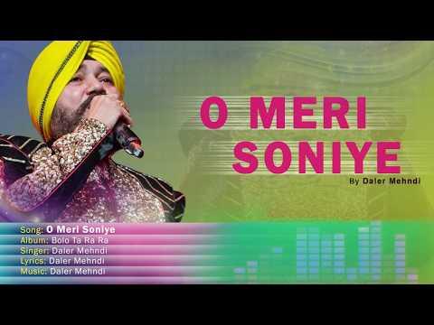 O Meri Soniye | Bolo Ta Ra Ra | Daler Mehndi | Punjabi Pop Song