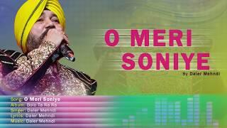O Meri Soniye   Bolo Ta Ra Ra   Daler Mehndi   Punjabi Pop Song