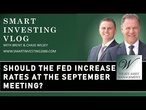 Should the Fed Increase Rates at The September Meeting?