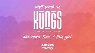 Daft Punk VS Kungs - One More Time / This Girl (Saradis Mashup)