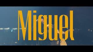 Miguel - Ascension Tour (Trip 1)
