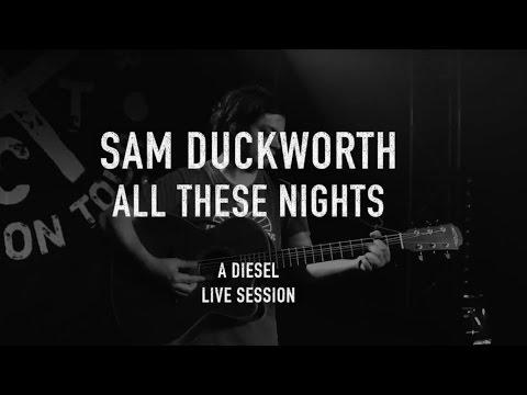Sam Duckworth - All these nights