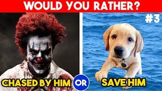 15 Hardest Choices Ever - Would you rather - {#3} - Personality Test - 2018