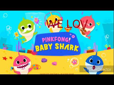 WE LOVE PINKFONG BABY SHARK  - Demecillo