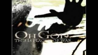 Oh God, This Is Plague Of War - All Things I Remember
