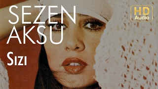 Sezen Aksu - Sızı (Official Audio)