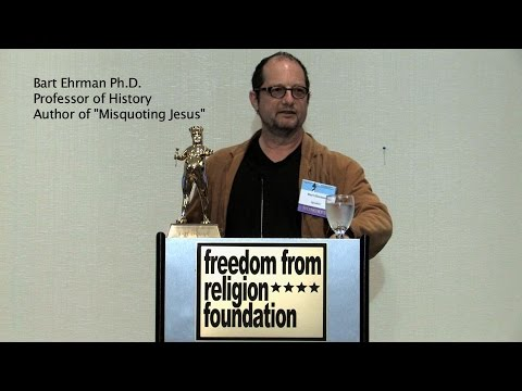 Bart Ehrman Freedom From Religion Foundation Lecture