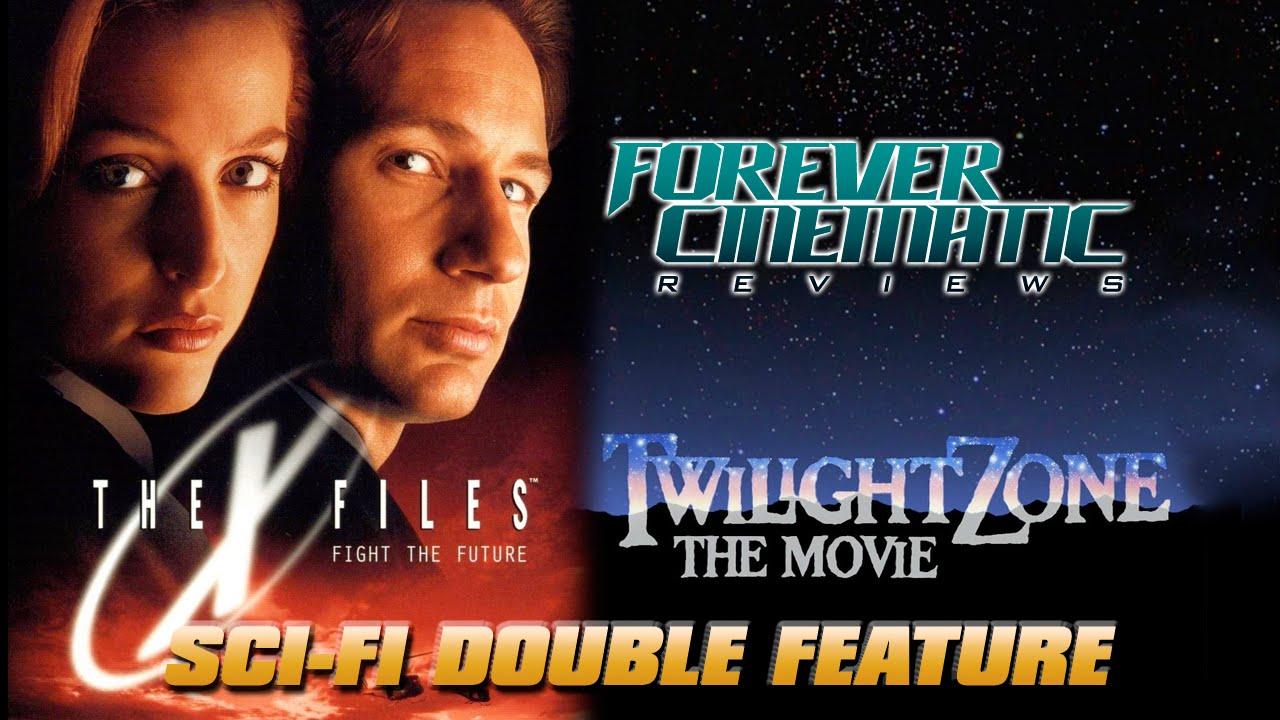 The X Files 1998 Twilight Zone The Movie 1983 Forever Cinematic Movie Reviews Youtube
