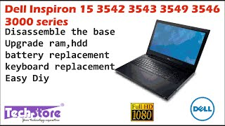 Dell Inspiron 15 3542 3543 3442 3000 seriesHow to upgrade ram and harddrive