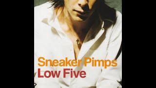 Sneaker Pimps - Low Five (Tee's Freeze Vocal Mix)