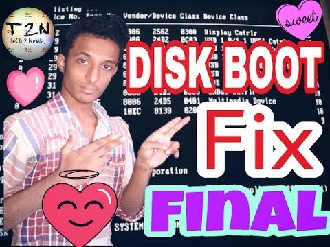 DISK BOOT FAILURE INSERT SYSTEM DISK AND PRESS ENTER - ((FIX)) ,TROUBLESHOOT 1ST VIDEO
