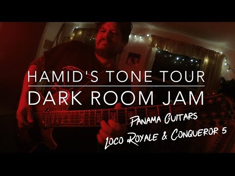Dark Room Jam   Panama Guitars   Loco Royale & Conqueror 5