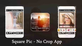 Create Instagram Square Pic,Blur background,Photo filter,Photo frames,tags,emoji,photo editing app