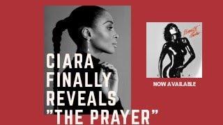 """Ciara Reveals """"The Prayer""""!!! 😭🙌"""