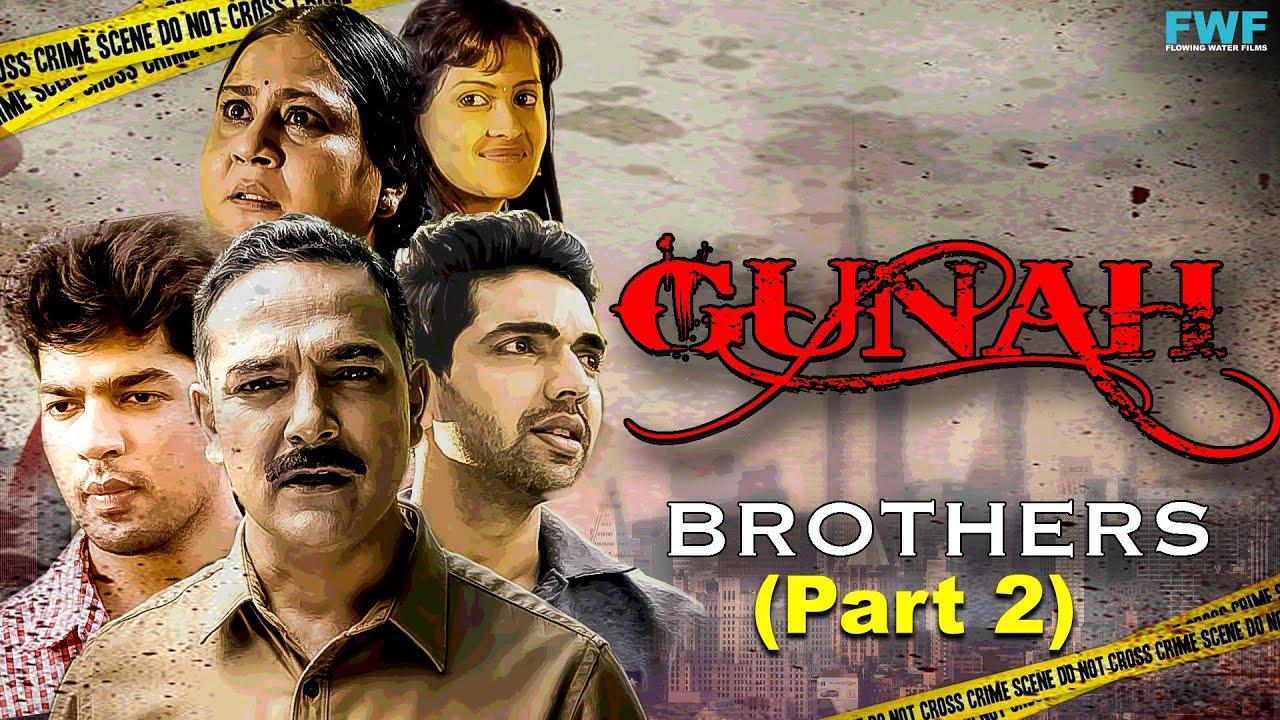 Download Brothers - Gunah Episode 03 (Part 2) | FWFOriginals