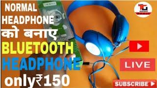 normal headphone ko Banaye Bluetooth headphone only₹150 me !