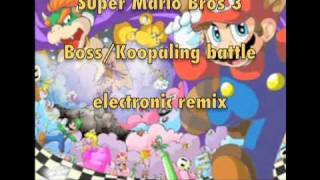 Super Mario Bros 3- (Castle/Boss electronic remix) MP3 included