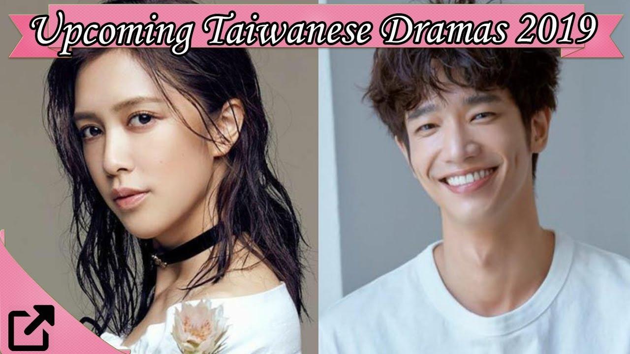 Top 10 Upcoming Taiwanese Dramas 2019