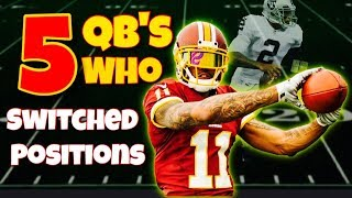 5 College Quarterbacks Who SWITCHED Positions in the NFL