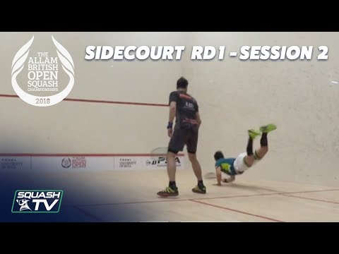 Squash: Allam British Open 2018 - Rd 1 Sidecourt Livestream [2nd Session]