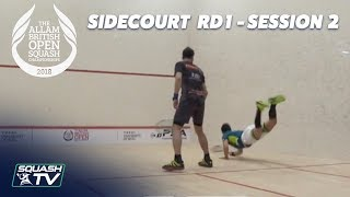 Squash: Allam British Open 2018 - Rd 1 Sidecourt Livestream [2nd Session]