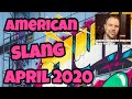 How to Use American Slang April 2020