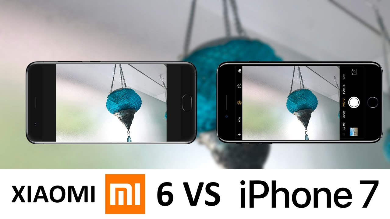 Xiaomi Mi6 Vs Iphone 7 Camera Test Youtube