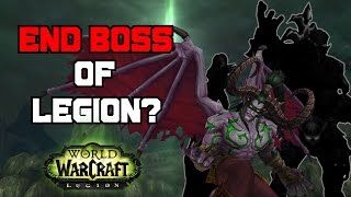 Who Is the End Boss of Legion? - World of Warcraft