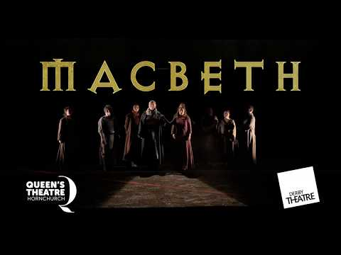 Macbeth Production Trailer - Queen's Theatre Hornchurch