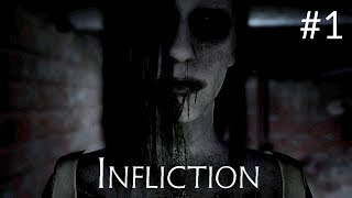 Infliction - First 19 Minutes Gameplay Walkthrough Part 1 (New Upcoming Horror Game 2018)