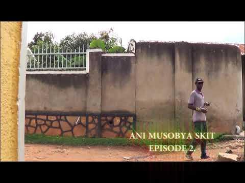Ani Musobya Episode 2