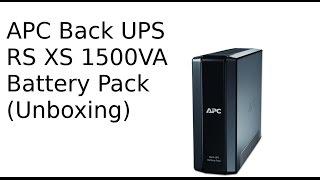APC Back UPS RS XS 1500VA Battery Pack (Unboxing)