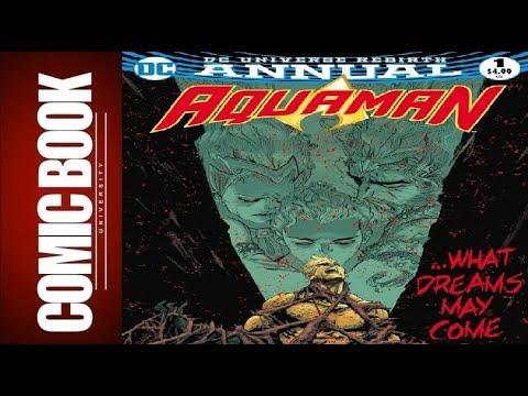 Aquaman Annual #1 | COMIC BOOK UNIVERSITY