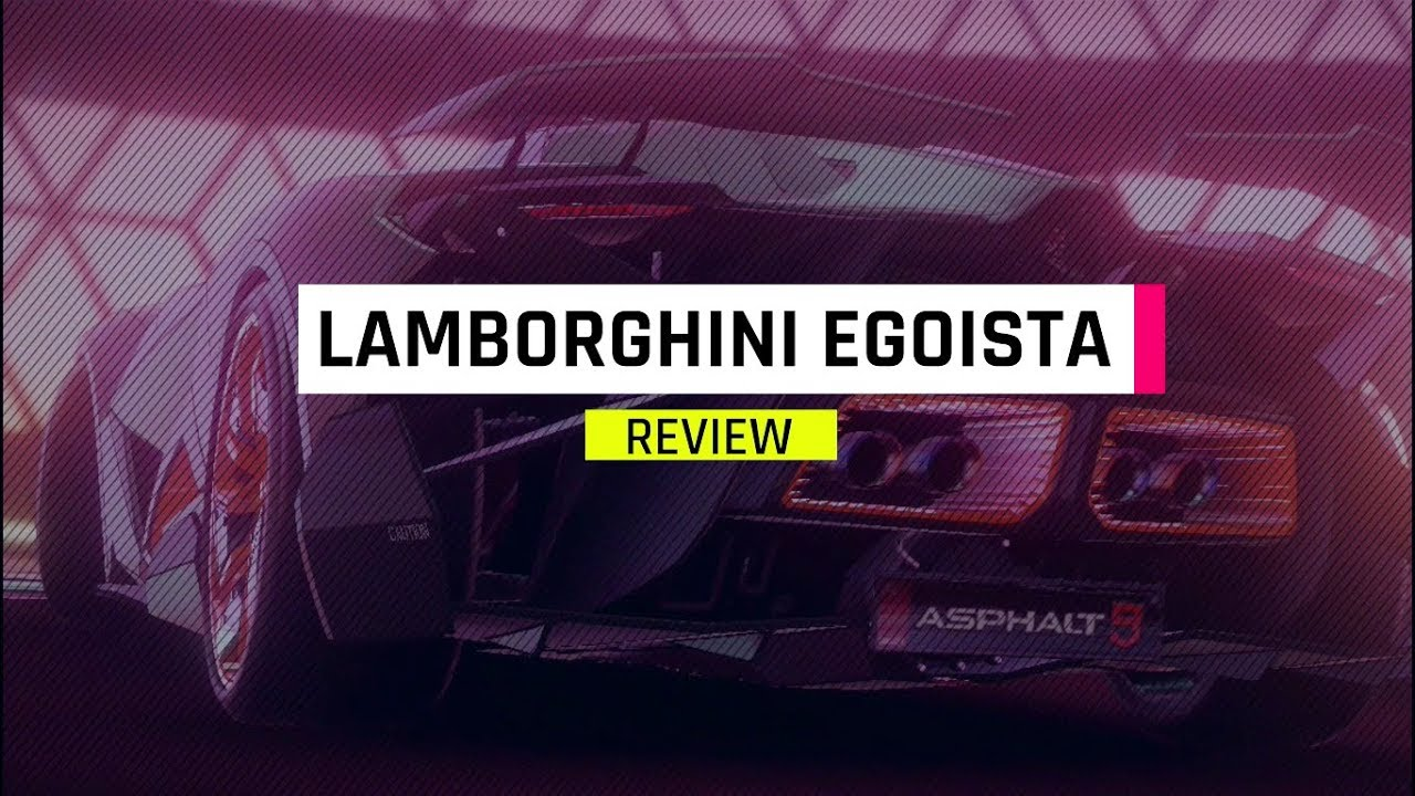 Asphalt 9 Lamborghini Egoista Review By Elite Hectorx Youtube