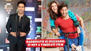Varun Says BKD Is Not A Timepass Film | Latest Bollywood Movies News 2017