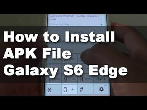 Samsung Galaxy S6 Edge How To Install Apk File App Outside Playstore