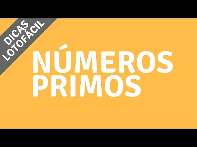 ???? SÉRIE DICAS DA LOTOFÁCIL #02 NÚMEROS PRIMOS | LOTOMAISFACIL.COM.BR