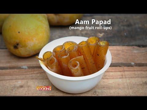 Aam Papad (Mango Fruit Roll-Ups) | Ventuno Home Cooking