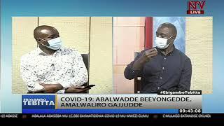 EBIRAGIRO BY'OKUTANGIRA COVID-19: Gav't yeetegese kyenkana ki? | EBIGAMBO TEBITTA