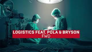 Смотреть клип Logistics - Fwd Feat. Pola & Bryson